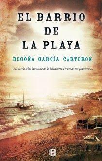 Pero Qué Locura de Libros.: El barrio de la playa de Begoña García Carteron