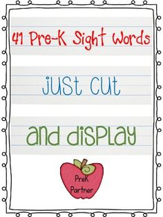 41 Pre-K Sight Words Just Cut and Display! Pre K Sight Words, Preschool Sight Words, Sight Word Activities, Preschool Literacy, Preschool Printables, Preschool Lessons, Learning Time, Learning Activities, Kids Learning
