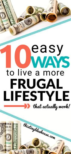 Tired of frugal living tips & tricks that don't work? Here's a list of 10 easy ways to save money that just about anyone can do. These easy lifestyle changes are guaranteed to help save money, reduce spending and help with budgeting frugal living | money saving tips | money saving ideas | money saving tips & tricks | easy ways to save money