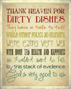 Thank Heaven For Dirty Dishes (;