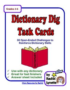 cards each require students to find a word in the dictionary that fits the given clue. The clues are open-ended, so there will be several possible ...