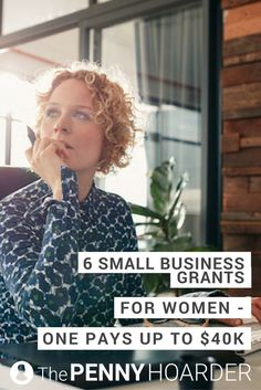 If you're a woman trying to start a business, you should definitely apply for these six small business grants. One pays up to $40,000! @thepennyhoarder
