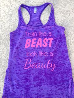 Train like a beast look like a beauty burnout tank. Womens Workout Tank Top. Crossfit Tank Top. Exercise Tank Top.