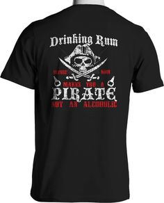Drinking Rum Skull Cross Bones Pirate Party Funny Drinking T Shirt Free Shipping #TShirtsRule #GraphicTee