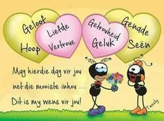 Happy Anniversary Wishes, Birthday Wishes, Happy Birthday, Good Morning Messages, Good Morning Wishes, Afrikaanse Quotes, Goeie More, Special Quotes, Christian Quotes
