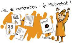 Jeu de numération : Le Mistirobot ( Dizaine et unités) | Bout de Gomme