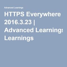 HTTPS Everywhere 2016.3.23 | Advanced Learnings