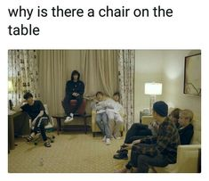 Jk sat on a chair on a table and Jin and V squished in one chair: business as usual || ##btsmemes ||