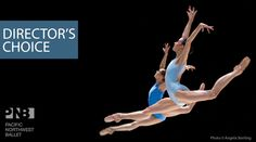 Pacific Northwest Ballet: Director's Choice, November 7 - 16, 2014 at McCaw Hall. #McCawHall #PNBallet
