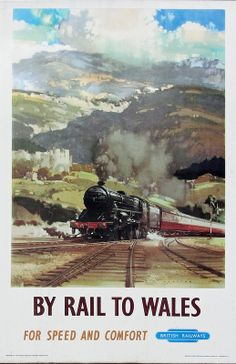 Travel Poster produced for British Railways BR Western Region to promote rail travel to Wales The poster shows a steam locomotive travelling through Posters Uk, Train Posters, Railway Posters, Poster Prints, Art Prints, Orient Express Train, Travel Ads, Train Travel, British Travel