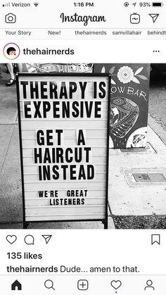 Ideas Hair Quotes Stylist Sayings Hairdresser Quotes, Hairstylist Quotes, Hair Salon Quotes, Hair Quotes, Salon Signs, Beauty Salon Interior, Beauty Salons, Salon Art, Salon Business