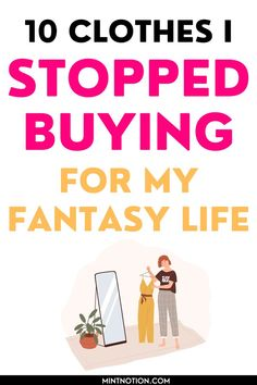 10 clothing items I stopped buying since becoming a minimalist. How I stopped buying clothes for my fantasy life and found my personal style. Does you wardrobe match your lifestyle? Follow these money-saving tips to help you build a capsule wardrobe and buy clothes aligned with your lifestyle. Best Money Saving Tips, Ways To Save Money, Saving Money, Frugal Living Tips, Frugal Tips, Life On A Budget, Paying Off Student Loans, Fantasy Life, Love Your Life