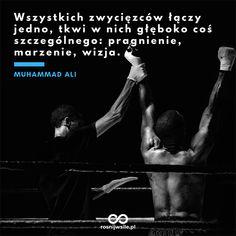 """""""Wszystkich zwycięzców łączy jedno, tkwi w nich głęboko coś szczególnego: pragnienie, marzenie, wizja"""". - Muhammad Ali  #rosnijwsile #blog #rozwój #motywacja #sukces #siła #pieniądze #biznes #inspiracja #sentencje #myśli #marzenia #szczęście #życie #pasja #winner #boxing #boks #zwycięstwo #aforyzmy #quotes #cytat #cytaty Muhammad Ali, Good To Know, Dance, Motivation, Feelings, Quotes, Dancing, Quotations, Daily Motivation"""