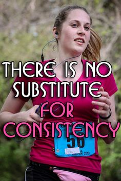 There Is No Substitute For Consistency +++For guide + advice on #health and #fitness, visit http://www.thatdiary.com/