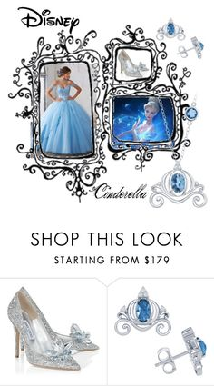 """""""Cinderella"""" by m-illumino-di-glamour ❤ liked on Polyvore featuring Jimmy Choo, Disney, disney and cinderella"""