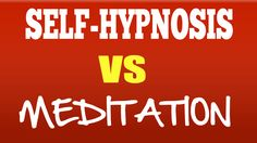 Difference between hypnosis and meditation  https://www.youtube.com/watch?v=CfH8pjI_eSE