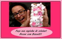 DIY-  Decore capinha de celular com Biscuit - Raquel Fontinele