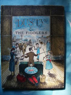 Dusty and the Fiddlers Miska Miles A Sweet Cowtown Style