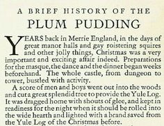 Plum Pudding::A Brief History. Christmas Music, A Christmas Story, Vintage Christmas, Christmas Holidays, Figgy Pudding, Mince Pies, Christmas Pudding, Good Cheer, Meals For One