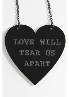 LOVE WILL TEAR US APART-NECKLACE