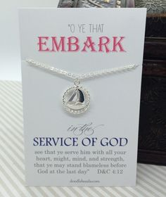 2015 youth theme mutual theme embark in the service of God - Ship Necklace - silver boat charm pendant carded message gift - gift idea Yw Handouts, Lds Youth, Sister Missionaries, Young Women Activities, Personal Progress, Girls Camp, Thing 1, New Beginnings, God