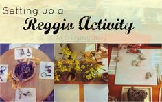 how to set up a reggio activity an everyday story Setting up a Reggio inspired Activity