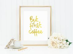 But first coffee office decor coffee print by PrintableLifeStyle
