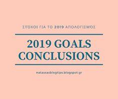 Natassa's blog tips: Στόχοι για το 2019 απολογισμός Organizing, Organization, Blog Tips, Goals, Getting Organized, Organisation, Tejidos