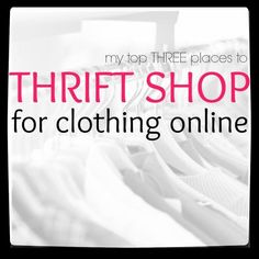 Thrift Shopping Online!  Here's three simple ways to find quality clothing online for cheap!