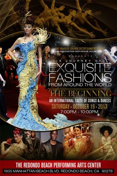 A Journey of Exquisite Fashions from Around The World :: The Beginning :: An International Taste of Songs & Dances :: Saturday, October 19th...