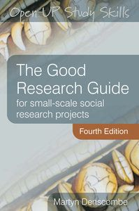 The Good Research Guide: For Small-Scale Social Research Projects (2010). E-Book available here: http://lib.myilibrary.com/Open.aspx?id=334359