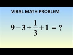 This Basic Math Problem Went Viral Because Most People Can't Solve It - Mind Game - Can you ?  - http://themindsjournal.com/basic-math-problem-went-viral-people-cant-solve-mind-game/