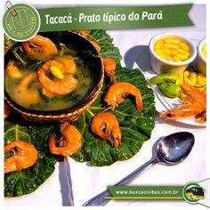 Visite o Pará, e experimente o famoso tacacá!   E aí, quem já provou??  Tacacá é uma iguaria da região amazônica brasileira, em particular do Pará, Acre, Amazonas, Rondônia e Amapá. É preparado com um caldo fino de cor amarelada chamado tucupi, sobre o qual se coloca goma, camarão e jambu. Serve-se muito quente, temperado com sal e pimenta, em cuias. www.buscaonibus.com.br/destinos/pa/belem
