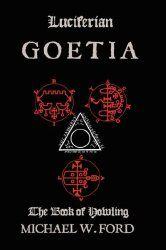 Luciferian Goetia, by Michael Ford