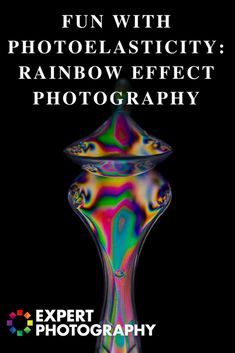 Fun With Photoelasticity | Abstract Photography | Rainbow Effect