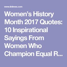 Women's Rights Quotes 26 Best Women's History Month Images On Pinterest  History Woman .