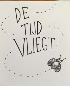 'De tijd vliegt naar het voorbeeld van Karin luttenberg #handlettering #sketch #paperfuel…' Bullet Journal Quotes, Bullet Journal Inspiration, Bullet Journel, Handlettering, Journal Diary, Scan N Cut, Doodle Art, Handwriting, Card Making