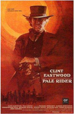 40 Best Clint Eastwood Movies - Pale Rider