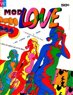 """Mod Love"" Written by Michael Lutin & drawn by Michel Quarez. Published in the US by Western Publishing Company, inc. 1967."