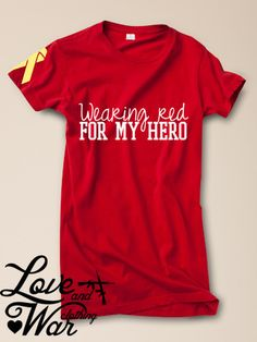 Wearing red for my hero tee - Love & War Clothing