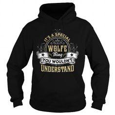 Cool WOLFE WOLFEYEAR WOLFEBIRTHDAY WOLFEHOODIE WOLFENAME WOLFEHOODIES  TSHIRT FOR YOU T-Shirts