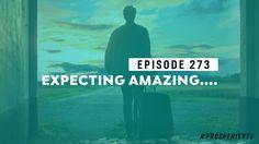 Expecting Amazing... | Ep. 273