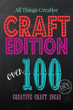 All Things Creative - Craft Edition over 100 creative craft ideas for anyone to… Diy House Projects, Diy Projects To Try, Craft Projects, Craft Ideas, Diy Ideas, Crafts For Teens, Felt Crafts, Crafts To Sell, Diy Crafts