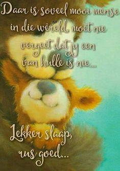 Good Night Blessings, Goeie Nag, Good Night Messages, Afrikaans Quotes, Good Night Sweet Dreams, Sleep Tight, Sayings, Diy Makeup, Soul Food