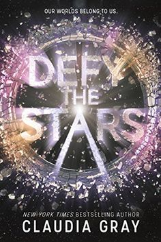 Books ~ Science Fiction Romance | Defy the Stars, by Claudia Gray