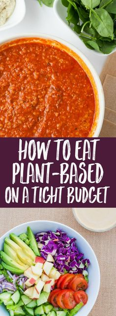 How to eat plant-based even on a tight budget!
