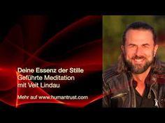 Essenz der Stille - Geführte Meditation mit Veit Lindau - YouTube