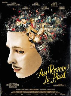 Au revoir là-haut (See you up there) / Albert Dupontel - 2017 Film 2017, Films Hd, Imdb Movies, Free Movie Downloads, Full Movies Download, Evangeline Lilly, Movie To Watch List, Bon Film, Roaring 20s