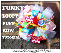Funky Loopy Puff Bow Tutorial - Hair Bow Tutorial - DIY hair bow - How to make a hair bow Hairbow Supplies, Etc.