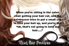 #thickhairproblems